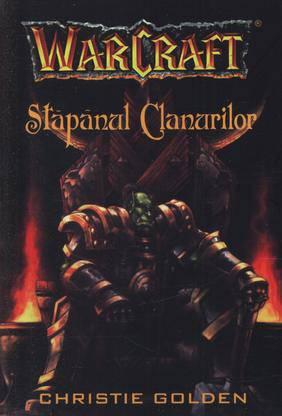 WARCRAFT 2. STAPANUL CLANURILOR