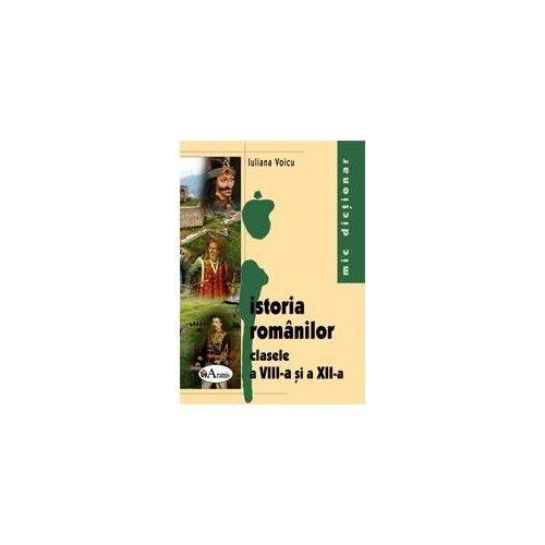 ISTORIA ROMANILOR - MIC DICTIONAR