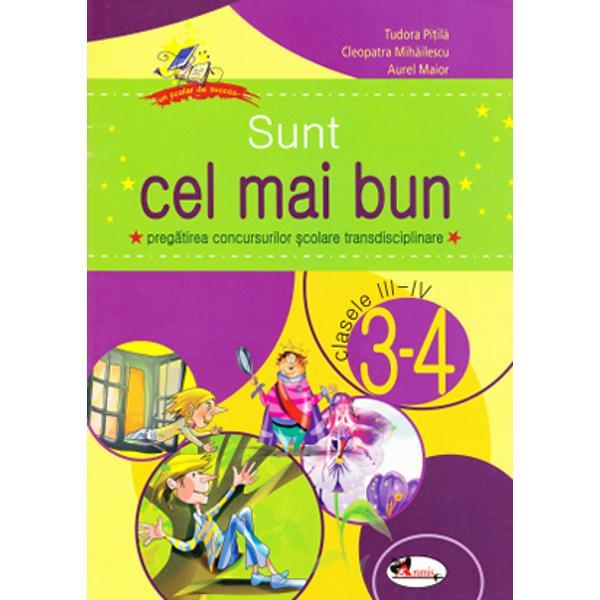 SUNT CEL MAI BUN CLS III - IV - T. PITILA, C. MIHAILESCU, A. MAIOR