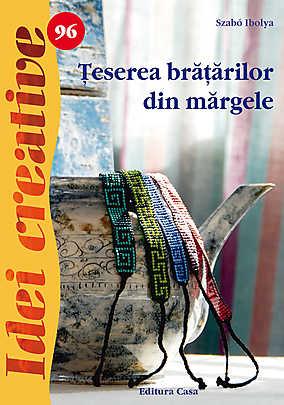 TESEREA BRATARILOR DIN MARGELE. IDEI CREATIVE 96