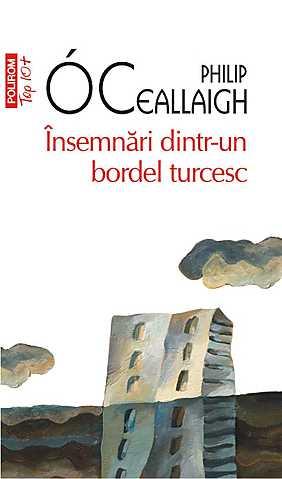 INSEMNARI DINTR-UN BORDEL TURCESC TOP 10