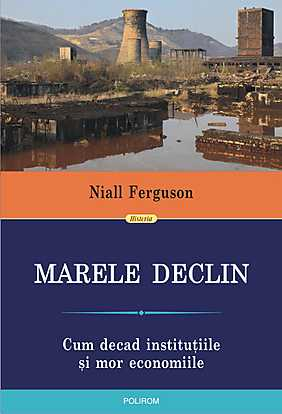 MARELE DECLIN. CUM DECAD...