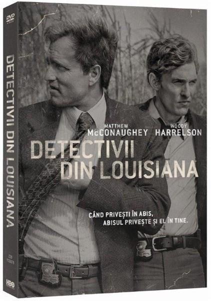 TRUE DETECTIVE - DETECTIVII DIN LOUISIANA