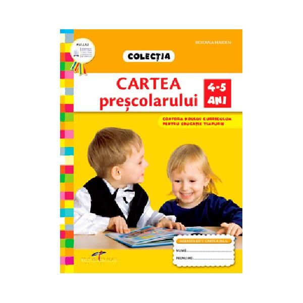 CARTEA PRESCOLARULUI 4-5 ANI