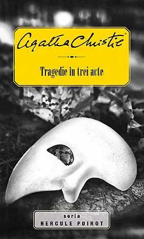 TRAGEDIE IN TREI ACTE (HERCULE POIROT)