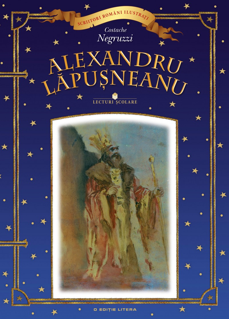 ALEXANDRU LAPUSNEANUL. LECTURI SCOLARE