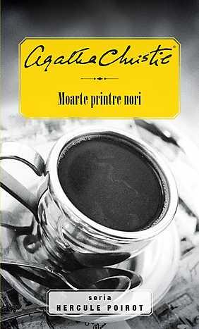 MOARTE PRINTRE NORI (HERCULE POIROT)