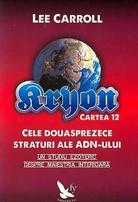 KYRON - CELE DOUASPREZECE STRATURI ALE ADN-ULUI