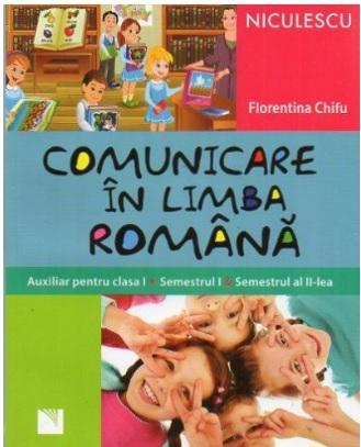 COMUNICARE IN LIMBA ROMANA CL 1 - CHIFU