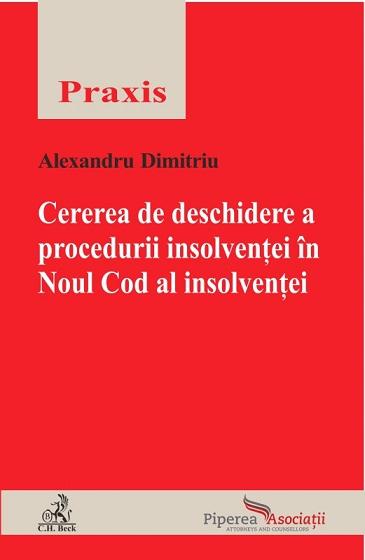 CEREREA DE DESCHIDERE A PROCEDURII INSOLVENTEI IN NOUL COD AL INSOLVENTEI