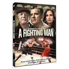 A FIGHTING MAN - NASCUT LUPTATOR
