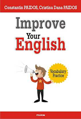IMPROVE YOUR ENGLISH. VOCABULARY PRACTICE