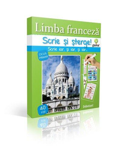 LIMBA FRANCEZA. DEBUTANT/  SCRIE SI STERGE