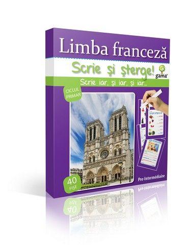 LIMBA FRANCEZA. PRE-INTERMEDIAIRE/  SCRIE SI STERGE