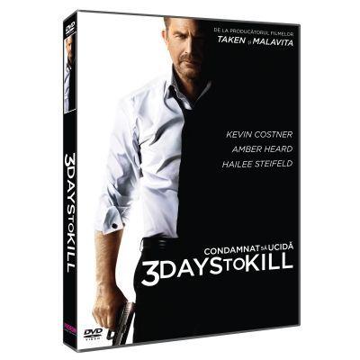 CONDAMNAT SA UCIDA - 3 DAYS TO KILL