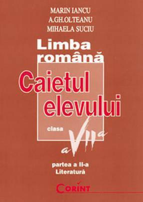 CAIET ELEV CLS. A VII-A LB. ROMANA (LITERATURA) 2014