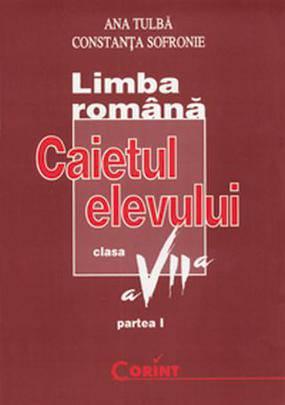 CAIET ELEV CLS. A VII-A LB. ROMANA (GRAMATICA) 2014