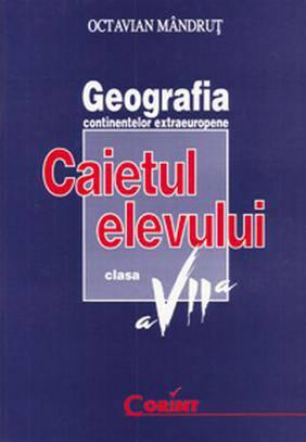 CAIET ELEV CLS. A VII-A GEOGRAFIE 2014