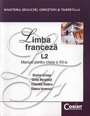 MANUAL CLS. A XII-A FRANCEZA L2 - D.GROZA 2014