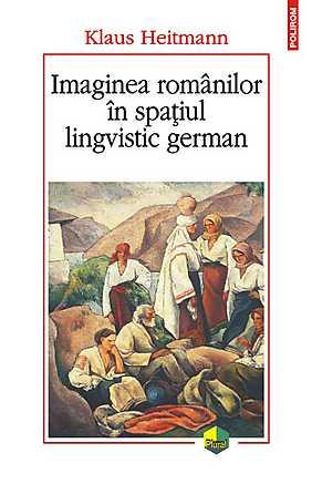 IMAGINEA ROMANILOR IN SPATIUL LINGVISTIC GERMAN