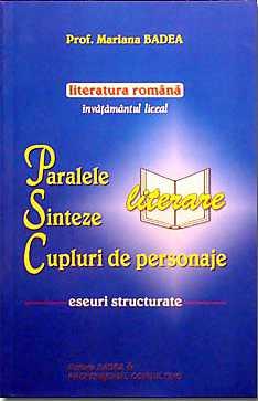PARALELE LITERARE, SINTEZE,CUPLURI DE PERSONAJE
