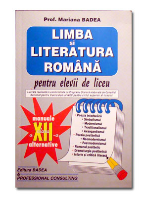 LIMBA SI LITERATURA ROMANA PT ELEVII DE LICEU CL A 12-A