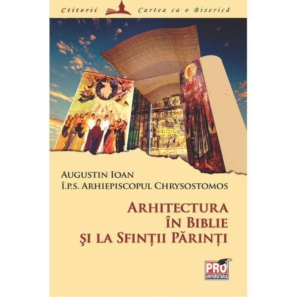 ARHITECTURA IN BIBLIE SI LA...