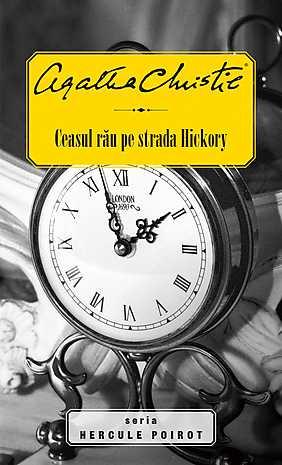 CEASUL RAU PE STRADA HICKORY (HERCULE POIROT)