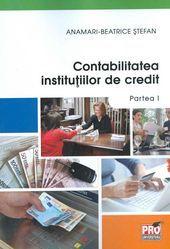CONTABILITATEA INSTITUTIILOR DE CREDIT. PARTEA I