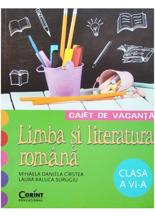 CAIET DE LUCRU CLS. A VI-A LIMBA ROMANA (CIRSTEA)