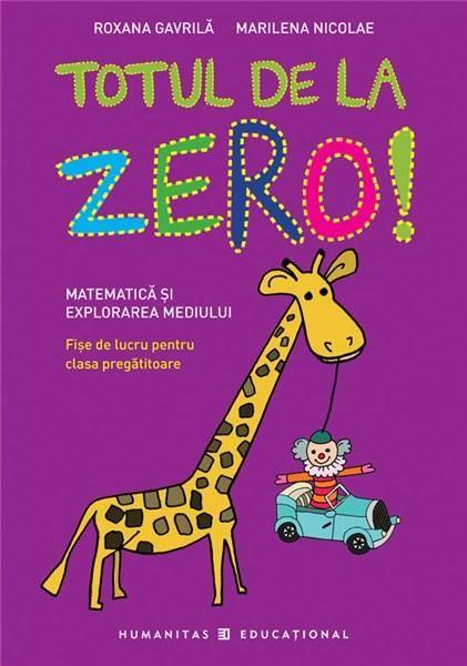 TOTUL DE LA ZERO - CLASA PREGATITOARE