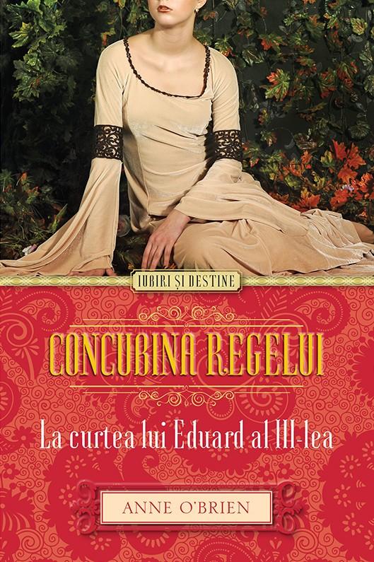 CONCUBINA REGELUI. LA CURTEA LUI EDUARD AL III-LEA