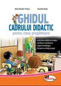 GHIDUL CADRULUI DIDACTIC CLS PREGATITOARE