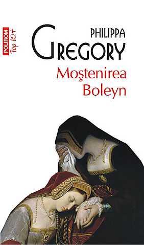 MOSTENIREA BOLEYN TOP 10