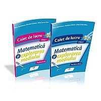 SET MATEMATICA SI EXPLORAREA MEDIULUI CAIET CL I