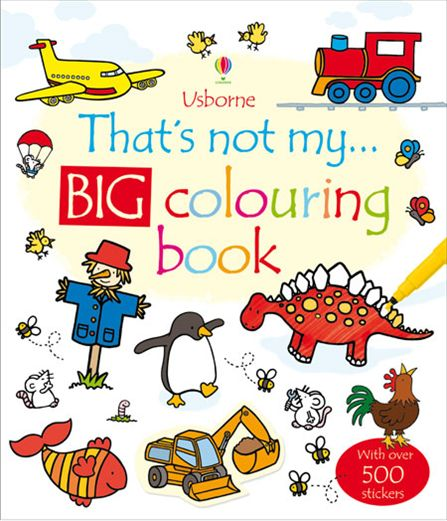 THAT'S NOT MY… BIG COLOURING BOOK