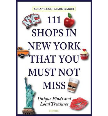 111 SHOPS IN NEW YORK THAT YOU SHOULDN'T MISS