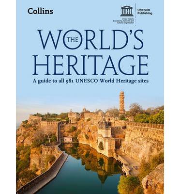 WORLD HERITAGE SITES OF UNESCO