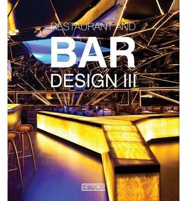 RESTAURANTS & BARS DESIGN III