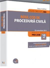 NOUL COD DE PROCEDURA CIVILA. LEGISLATIE CONSOLIDATA. 22 OCT 2014