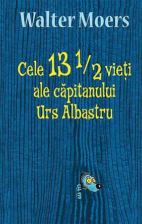CELE 13 1/2 VIETI ALE CAPITANULUI URS ALBASTRU