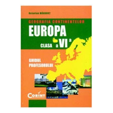 GEOGRAFIA CONTINENTELOR - EUROPA. MANUAL CLS VI