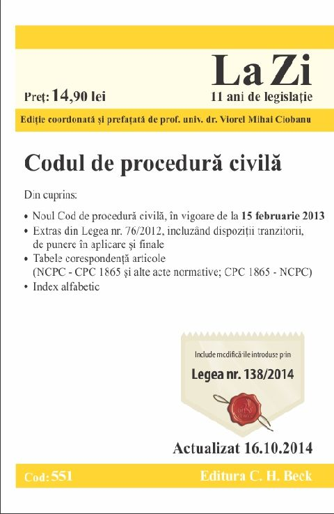 CODUL DE PROCEDURA CIVILA LA ZI COD 550 (ACT 16.10.2014)
