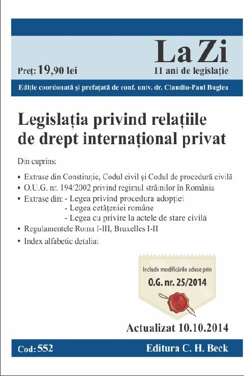 LEGISLATIA PRIVIND RELATIILE DE DREPT INTERNATIONAL PRIVAT LA ZI COD 552 (ACT 10.10.2014)