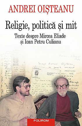 RELIGIE, POLITICA SI MIT (EDITIA 2014)