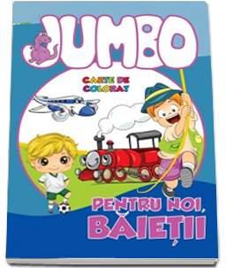 JUMBO PENTRU NOI, BAIETII