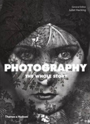 PHOTOGRAPHY. THE WHOLE STORY