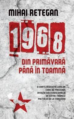1968 DIN PRIMAVARA PANA IN TOAMNA