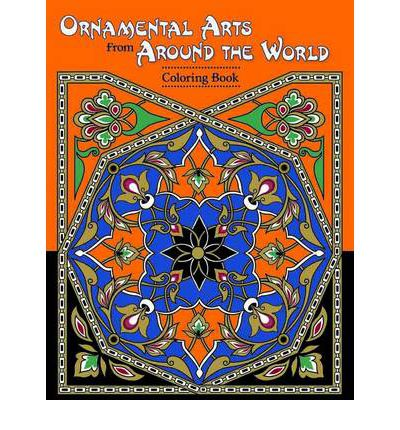 ORNAMENTAL ARTS FROM AROUND THE WORLD