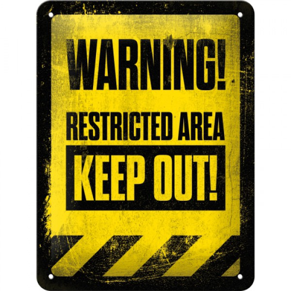 Placa 15x20 Restricted Area - Keep Out!